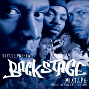 DJ Clue Presents: Backstage Mixtape (Music Inspired By The Film)