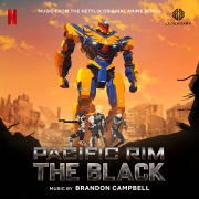 Pacific Rim: The Black (Music from the Netflix Original Anime Series)