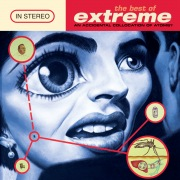 The Best Of Extreme - An Accidental Collision Of Atoms