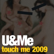 Touch Me 2009