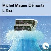 Les éléments : L'eau
