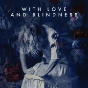 With Love And Blindness