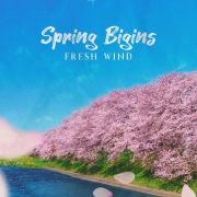 SPRING BEGINS -FRESH WIND-