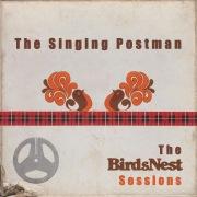The Singing Postman: The BirdsNest Sessions