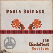 Paula Selness: The BirdsNest Sessions