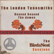 Beyond Beyond, The Demos: The BirdsNest Sessions