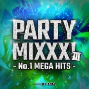 PARTY MIXXX! Ⅲ -No.1 MEGA HITS- mixed by DJ BIDO (DJ MIX)