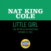 Little Girl (Live On The Ed Sullivan Show, October 23, 1955)