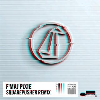 F Maj Pixie (Squarepusher Remix)