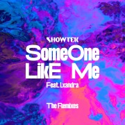 Someone Like Me (The Remixes)