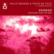 Voodoo (Truth Be Told VIP Edit)
