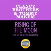 The Rising Of The Moon (Live On The Ed Sullivan Show, March 12, 1961)