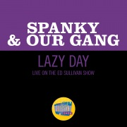 Lazy Day (Live On The Ed Sullivan Show, December 17, 1967)