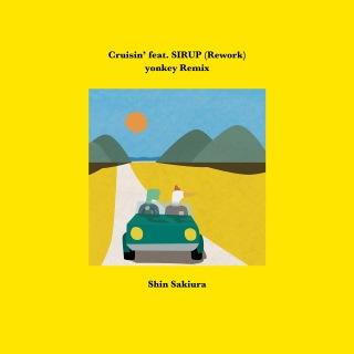 Cruisin' (feat. SIRUP) [Rework] [yonkey Remix]