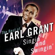 Singin' & Swingin': The Best Of Earl Grant