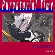 Purgatorial Time (feat. yosumi)