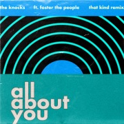 All About You (feat. Foster The People) [THAT KIND Remix]