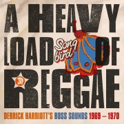 A Heavy Load of Reggae (Derrick Harriott's Boss Sounds 1969 - 1970)