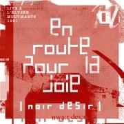 En route pour la joie (Live à l'Elysée Montmartre / Mai 1991)