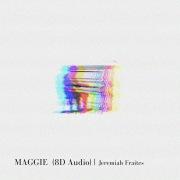 Maggie (8D Audio)