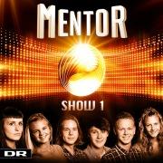 Mentor - Show 1