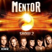 Mentor - Show 2