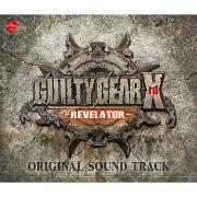 GUILTY GEAR Xrd -REVELATOR- ORIGINAL SOUND TRACK (3)