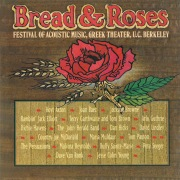 Bread And Roses: Festival Of Acoustic Music, Vol. 1 (Live At The Greek Theater / Berkeley, CA / 1977)