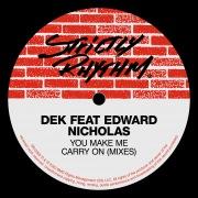 You Make Me Carry On (feat. Edward Nicholas) [Mixes]