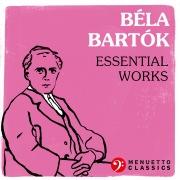 Béla Bartók: Essential Works