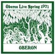 Oberon Live Spring 1971