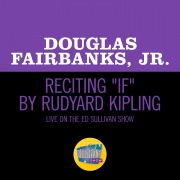 """Reciting """"If"""" By Rudyard Kipling (Live On The Ed Sullivan Show, December 1, 1957)"""