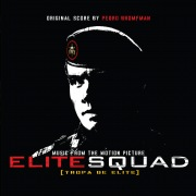 Elite Squad (Music from the Motion Picture)