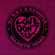 Love Don't Fade (Majestic Remix)