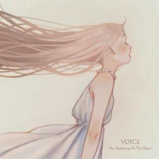 VOICE - An Awakening At The Opera -