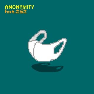 ANONYMITY feat. さらさ