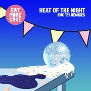 Heat Of The Night (EMC '21 Remixes)