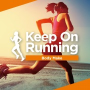 Keep On Running -Body Make-