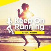 Keep On Running -10000 metres-