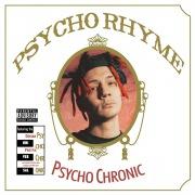 Psycho Chronic