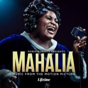 Robin Roberts Presents: Mahalia (Music From The Motion Picture)