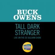 Tall Dark Stranger (Live On The Ed Sullivan Show, November 2, 1969)