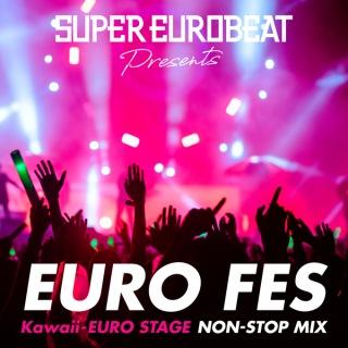 SUPER EUROBEAT presents EURO FES Kawaii-EURO STAGE