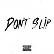 Don't Slip