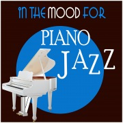 In the Mood for Piano Jazz