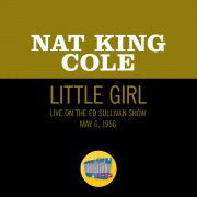 Little Girl (Live On The Ed Sullivan Show, May 6, 1956)