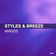 Amigos (Styles & Breeze Presents Infextious)