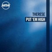 Put 'Em High (Remixes)