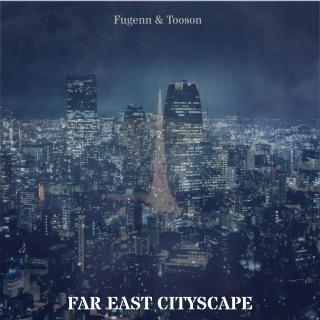 FAR EAST CITYSCAPE