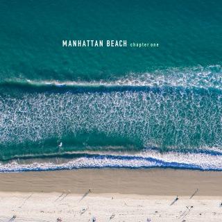 MANHATTAN BEACH chapter one